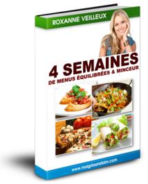 4 Semaines De Menus Incluant 80 Recettes Minceur Et Un Coaching de Roxanne Veilleux Pdf Gratuit